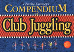 Compendium of Club Juggling book