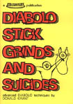 Diabolo Stick Grinds and Suicides book