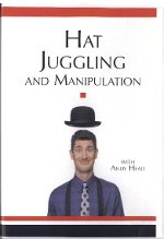 Hat Juggling and Manipulation with Andy Head DVD