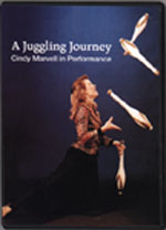A Juggling Journey: Cindy Marvell in Performance